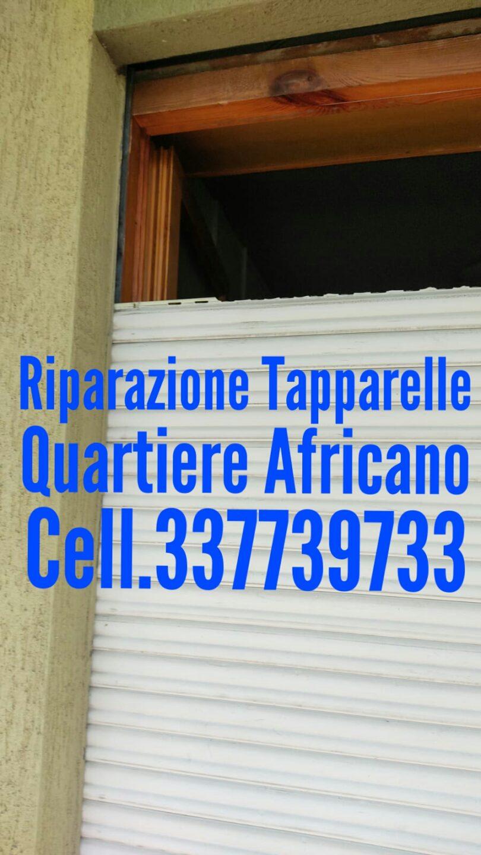 Riparazioni Tapparelle Quartiere Africano cel 337739733 Dario